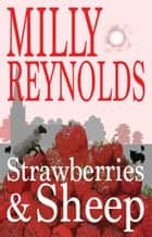 Strawberries and Sheep ebook by