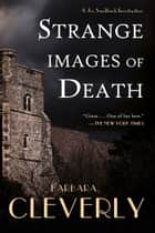 Strange Images of Death ebook by Barbara Cleverly