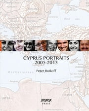 Cyprus Portraits ebook by Peter Rutkoff