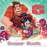 Wreck-It Ralph: Sugar Rush ebook by Disney Book Group