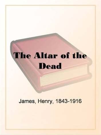 the issues of fidelity and infidelity in the short story the altar of the dead by henry james She may not be drop dead gorgeous, but she is pretty i love her personality and she is very classy reply craven moorehead april 14, 2016 at 4:02 pm.