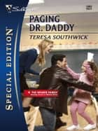 Paging Dr. Daddy ebook by Teresa Southwick