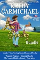 Line Dancing Bundle ebook by Kathy Carmichael