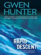 Rapid Descent (Mills & Boon M&B) ebook by Gwen Hunter