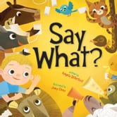 Say What? ebook by Angela DiTerlizzi