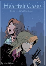 The Collins Case ebook by Julie C. Gilbert