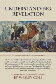 Understanding Revelation ebook by Wesley Cole