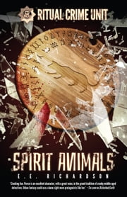 Spirit Animals ebook by E. E. Richardson