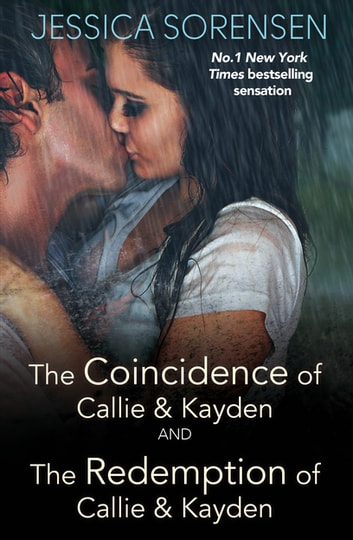 The Coincidence of Callie and Kayden/The Redemption of Callie and Kayden ebook by Jessica Sorensen