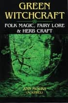 Green Witchcraft ebook by Ann Moura