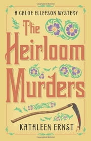 The Heirloom Murders ebook by Kathleen Ernst