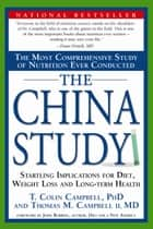 The China Study ebook by T. Colin Campbell, Ph.D.