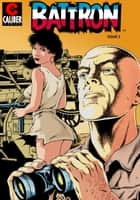 Battron: The Trojan Woman Vol.1 #3 ebook by Wayne Vansant