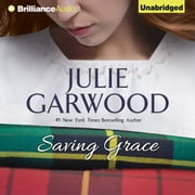 Saving Grace audiobook by Julie Garwood