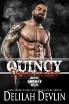 Quincy Down Under - Montana Bounty Hunters ebook by Delilah Devlin