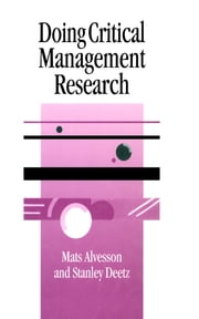 Doing Critical Management Research ebook by Mats Alvesson,Stanley A. Deetz