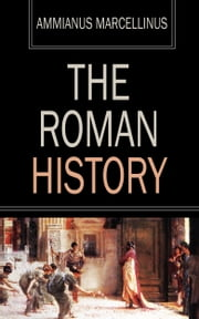 The Roman History ebook by Ammianus Marcellinus