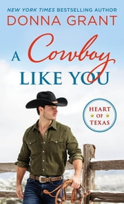 A Cowboy Like You ebook by Donna Grant