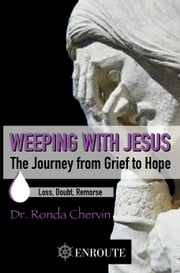 Weeping with Jesus ebook by Ronda Chervin