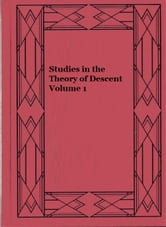 Studies in the Theory of Descent Volume 1 ebook by August Weismann