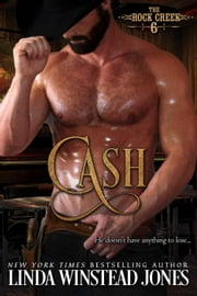 Cash - The Rock Creek Six, #6 ebook by Linda Winstead Jones