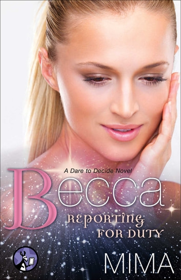 Becca - Reporting for Duty eBook by Mima
