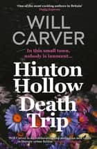 Hinton Hollow Death Trip ebook by Will Carver