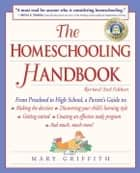 The Homeschooling Handbook ebook by Mary Griffith