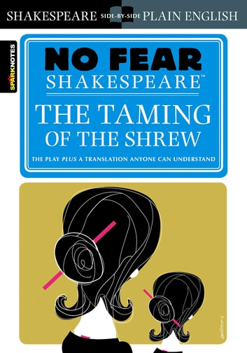 Taming of the Shrew (No Fear Shakespeare) ebook by SparkNotes
