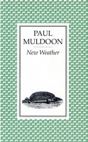 New Weather ebook by Paul Muldoon