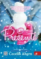 O presente eBook by Cecelia Ahern