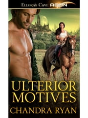 Ulterior Motives ebook by Chandra Ryan