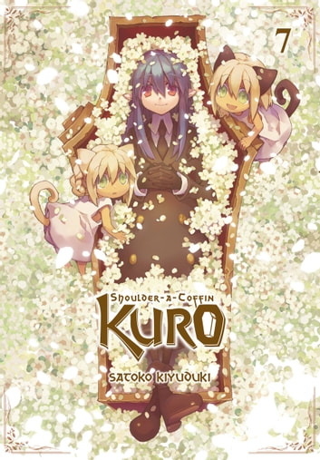 Shoulder-a-Coffin Kuro, Vol. 7 eBook by Satoko Kiyuduki,Satoko Kiyuduki