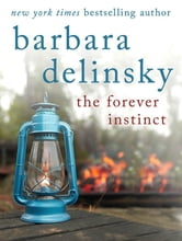 The Forever Instinct ebook by Barbara Delinsky