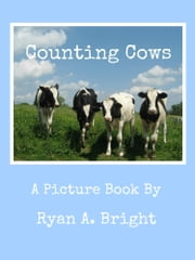 Counting Cows ebook by Ryan Bright