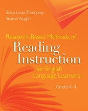 Research-Based Methods of Reading Instruction for English Language Learners, Grades K-4 ebook by Vaughn, Sharon
