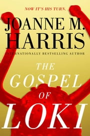 The Gospel of Loki ebook by Joanne M. Harris