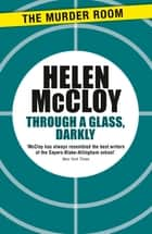 Through a Glass, Darkly ebook by Helen McCloy