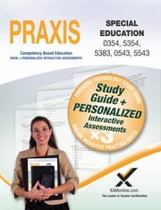 PRAXIS Special Education 0354/5354, 5383, 0543/5543 Book and Online ebook by Sharon A. Wynne