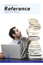 Fundamentals of Reference ebook by Carolyn M. Mulac