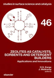 Zeolites as Catalysts, Sorbents and Detergent Builders: Applications and Innovations ebook by Karge, H.G.