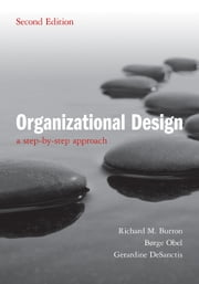 Organizational Design 2ed ebook by Burton, Richard M.