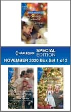 Harlequin Special Edition November 2020 - Box Set 1 of 2 ebook by Christy Jeffries, Melissa Senate, Makenna Lee