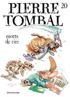 Pierre Tombal – tome 20 - Mort de rire ebook by Hardy, Hardy, Raoul Cauvin,...