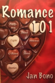 Romance 101 ebook by Jan Bono
