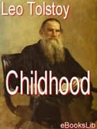 Childhood ebook by Leo Tolstoy/Tolstoi