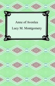 Anne of Avonlea ebook by Lucy M. Montgomery