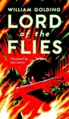 Lord of the Flies ebook by William Golding, Lois Lowry, Jennifer Buehler