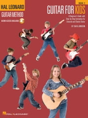 Guitar for Kids - Book 2 - Hal Leonard Guitar Method ebook by Chad Johnson
