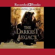 The Darkest Legacy luisterboek by Alexandra Bracken